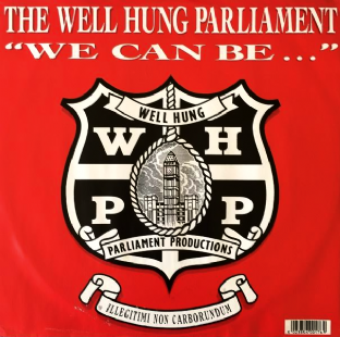 "Well Hung Parliament - We Can Be... (12"") (VG-/VG-)"